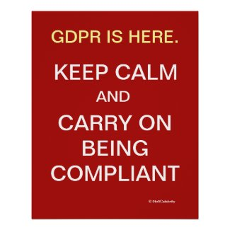 GDPR Slogan Poster Funny Keep Calm Compliance