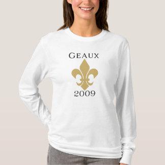 Geaux 2009 T-Shirt