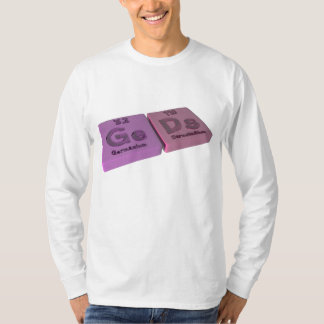 Geds as Ge Germanium and Ds Darmstadtium T Shirt