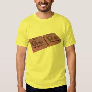 Geds as Ge Germanium and Ds Darmstadtium Tee Shirt