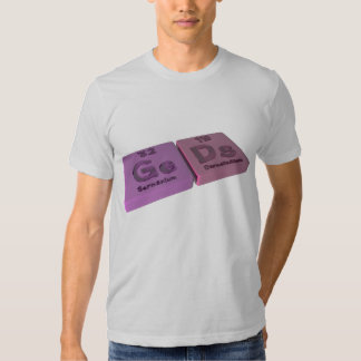 Geds as Ge Germanium and Ds Darmstadtium Tee Shirts