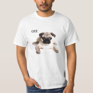 GEE PUG T-Shirt