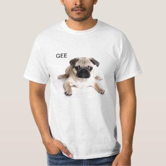 GEE PUG T SHIRTS