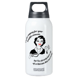 Gee, thanks...  but no thanks. insulated water bottle