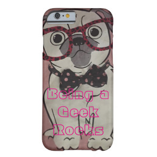 Geek Dog IPhone 6 case Barely There iPhone 6 Case