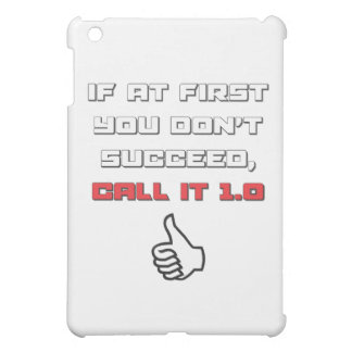 Geek humour - call it 1 0 cover for the iPad mini