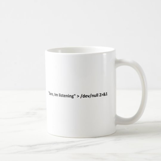 Geek humour, i just dont listen coffee mug