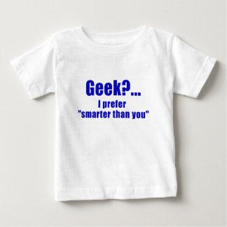 Geek I Prefer Smarter than You T Shirt