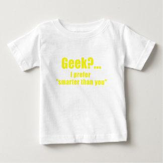 Geek I Prefer Smarter than You Tshirt