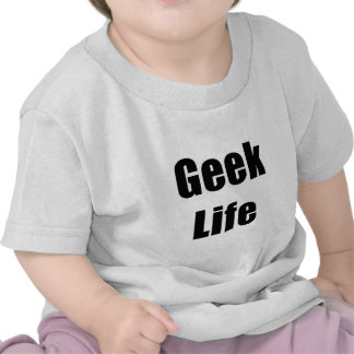 Geek Life Shirt