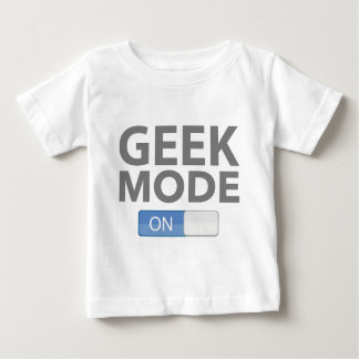 Geek Mode On Baby T-Shirt