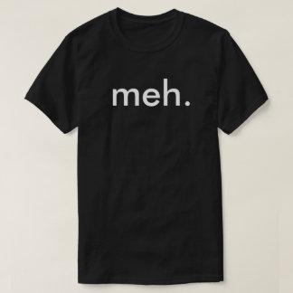 "Geek Nerd Funny T-shirt ""Meh"""