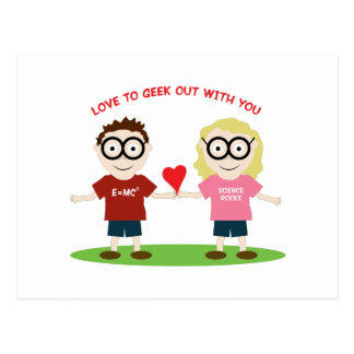Geek Out With You Postcard