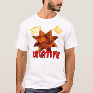 Geek science theory of relativity Einstein T-Shirt