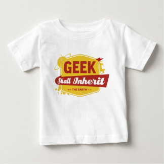 Geek Shall Inherit the Earth Tshirts