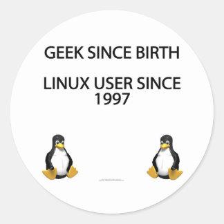 Geek since birth. Linux user since 1997. Round Sticker