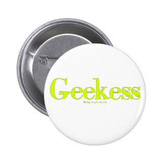 Geekess 6 Cm Round Badge