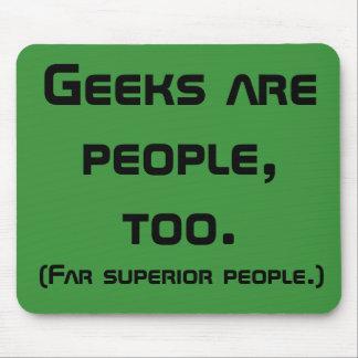 Geeks Are People, Too Mousepad