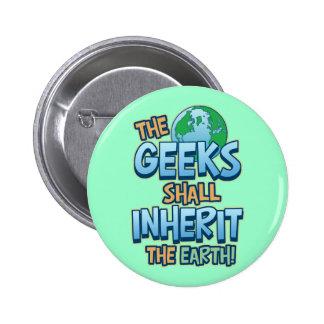 Geeks Inherit Earth 6 Cm Round Badge