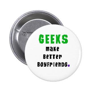 Geeks Make Better Boyfriends 6 Cm Round Badge