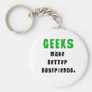 Geeks Make Better Boyfriends Key Ring