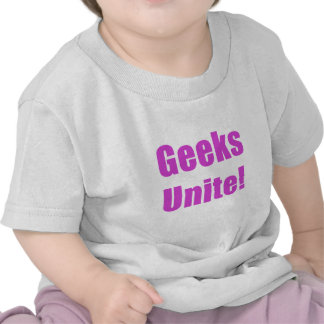 Geeks Unite T Shirts