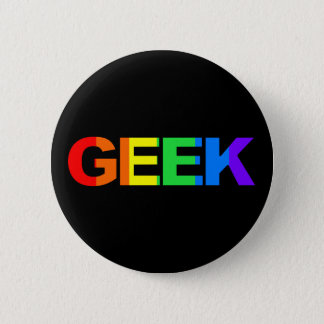 Geeky and Queer As. 6 Cm Round Badge