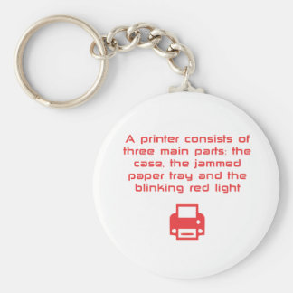 Geeky printer joke basic round button key ring