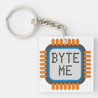 Geeky quote: BYTE ME Double-Sided Square Acrylic Keychain
