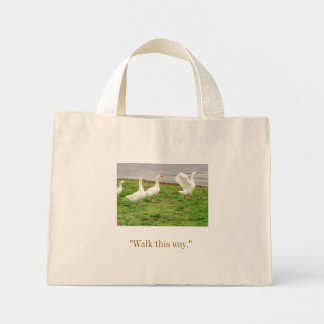 "Geese - ""Walk this way."" Mini Tote Bag"