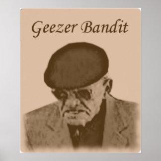 GEEZER BANDIT POSTER