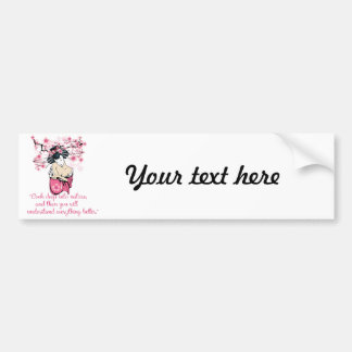 Geisha - nature quote bumper sticker