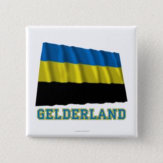 Gelderland Waving Flag with Name 15 Cm Square Badge