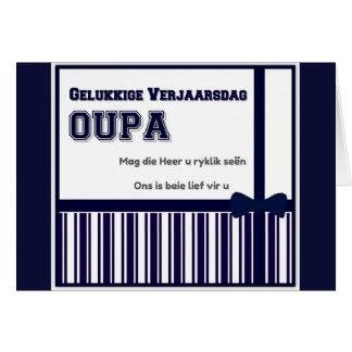 Gelukkige Verjaarsdag Oupa Card