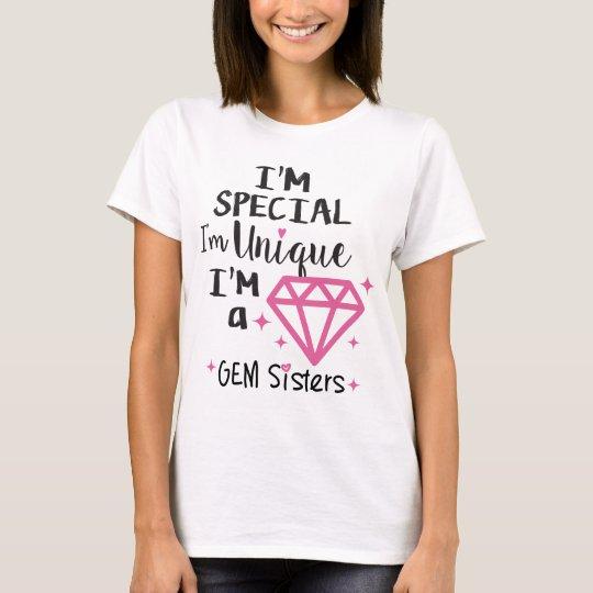 GEM Sisters - I'm a GEM T-Shirt