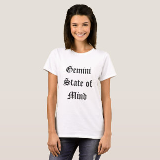 Gemini State of Mind T-Shirt