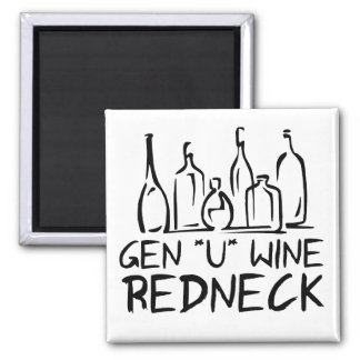 Gen U Wine Redneck Square Magnet