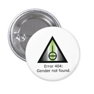 Gender 404 3 cm round badge