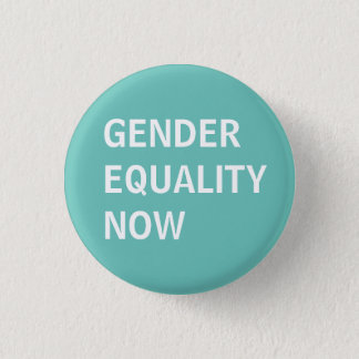 Gender Equality Now 3 Cm Round Badge