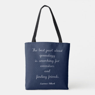 Genealogy Quote Tote Bag