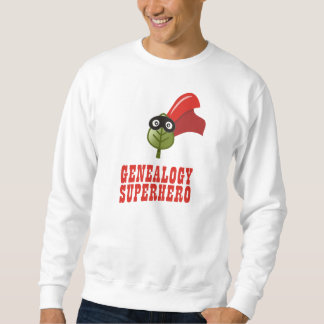Genealogy Superhero Sweatshirt