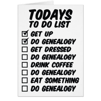 Genealogy To Do List Birthday Card