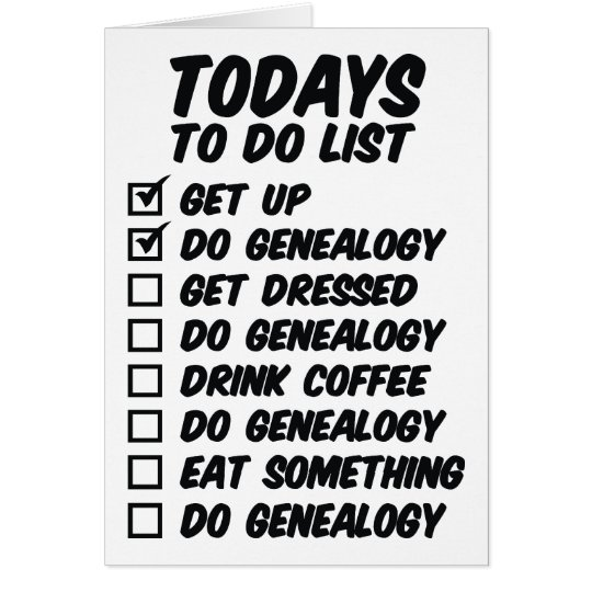 Genealogy To Do List Birthday Card
