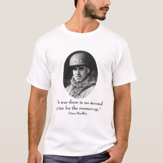 General Bradley and Quote T-Shirt