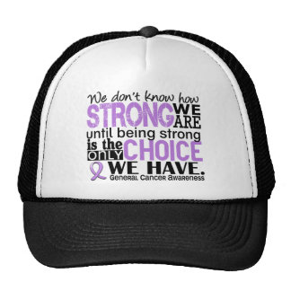 General Cancer How Strong We Are Cap
