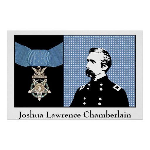 General Chamberlain and The Medal Of Honor Posters