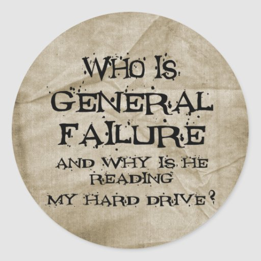 General Failure Round Stickers