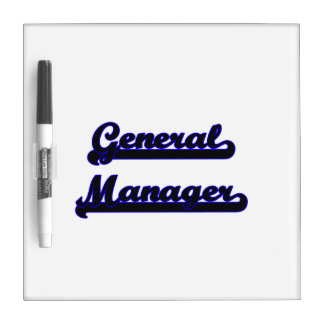 General Manager Classic Job Design Dry-Erase Boards
