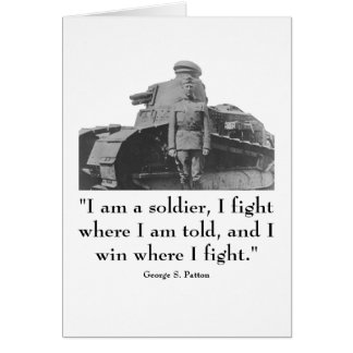 General Patton and quote Greeting Card