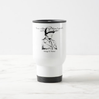 General Patton and quote Stainless Steel Travel Mug
